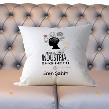 Hediyelen - Trust Me I Am A Industrial Engineer Yastık